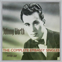 Johnny Worth - His Complete Embassy Singles 1958-60 (CD)
