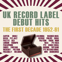 UK Record Label Debut Hits: The First Decade 1952-61 (CD)