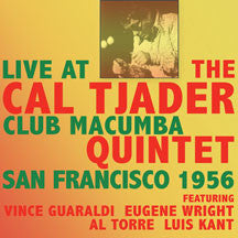 Cal Tjader - Live At The Club Macumba San Francisco 1956 (CD)