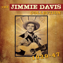 Jimmie Davis - The Jimmie Davis Collection 1929-1947 (CD)