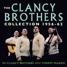 Clancy Brothers - Collection 1956-62 (CD)