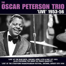 Oscar Peterson - Trio: Live 1953-56 (CD)