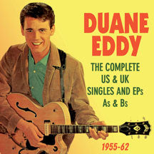 Duane Eddy - Complete US & UK Singles And EPs As & Bs 1955-62 (CD)