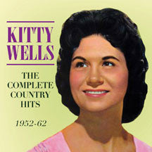 Kitty Wells - Complete Country Hits 1952-62 (CD)
