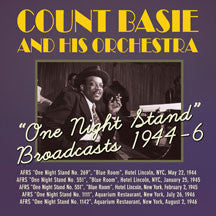 Count Basie & His Orchestra - One Night Stand Broadcasts 1944-46 (CD)