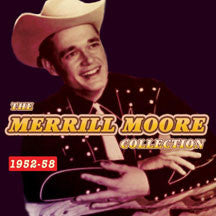Merrill Moore - Collection 1952-58 (CD)