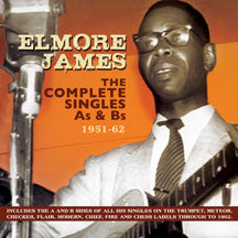 Elmore James - Complete Singles As & Bs 1951-62 (CD)