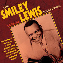 Smiley Lewis - Collection: 1947-61 (CD)