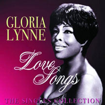 Gloria Lynne - Love Songs: The Singles Collection (CD)