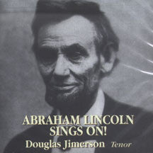 Douglas Jimerson - Abraham Lincoln Sings On! (CD)