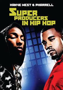 Super Producers In Hip Hop: Kanye West & Pharrell (DVD)