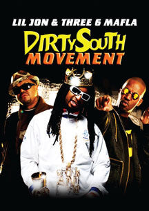 Dirty South Movement: Lil Jon & Three 6 Mafia (DVD)