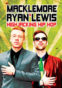 Macklemore & Ryan Lewis: Highjacking Hip Hop (DVD)