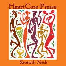 Kenneth Nash - Heartcore Praise (CD)