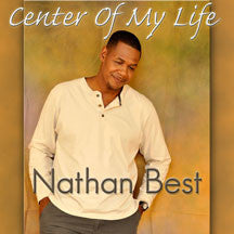 Nathan Best - Center Of My Life (CD)