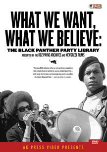 What We Want, What We Believe: Black Panther Party Library (DVD)