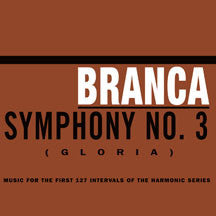 Glenn Branca - Symphony No. 3 (Gloria) (CD)