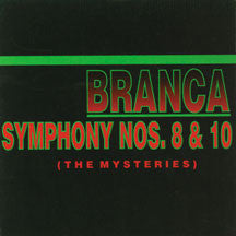 Glenn Branca - Symphony #8 & #10 The Mysteries (CD)