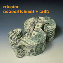 Tricolor - Nonparticpant+Milk (CD)