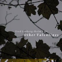 Lonberg-Holm Trio - Other Valentines (CD)
