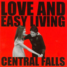 Central Falls - Love And Easy Living (CD)