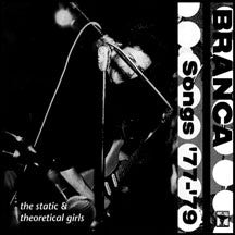 Glenn Branca - Songs '77-'79 (CD)