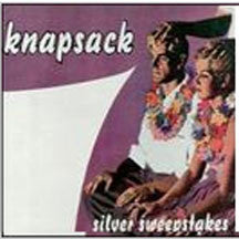 Knapsack - Silver Sweepstakes (CD)
