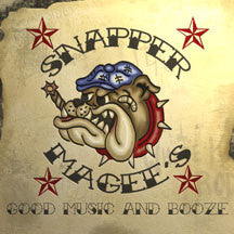 Snapper Magee's Good Music + Booze Vol. 1 (CD)