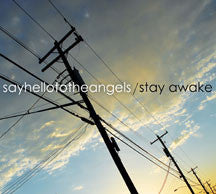 Say Hello To The Angels - Stay Awake (CD)