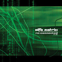 Various Artists - Alfa Matrix - Re:Connected 1.0 (CD)