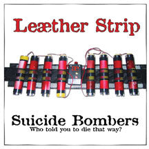 Leaether Strip - Suicide Bombers EP (CD)