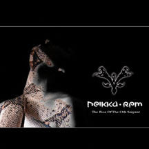 Neikka Rpm - Rise Of The 13Th Serpent (CD)