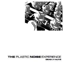 Plastic Noise Experience - Dead Or Alive (CD)