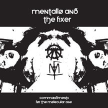 Mentallo & The Fixer - Commandments For The Molecular Age (CD)