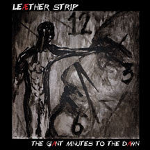 Leaether Strip - The Giant Minutes To The Dawn (CD)