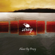 Stray - Abuse By Proxy (CD)