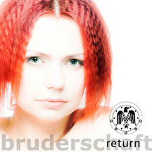 Bruderschaft - Return (CD)