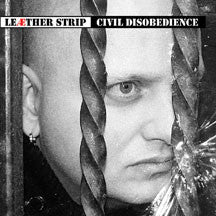 Leather Strip - Civil Disobedience (CD)