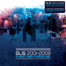 Glis - 2001-2008: A Shot And A Bassline (CD)