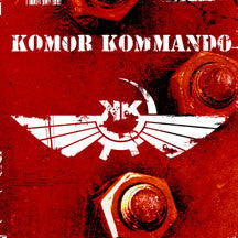 Komor Kommando - Oil, Steel & Rhythm (CD)
