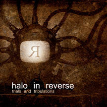 Halo In Reverse - Trials And Tribulations (CD)