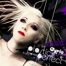 Ayria - Plastic Makes Perfect (CD)