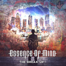 Essence Of Mind - The Break Up! (CD)