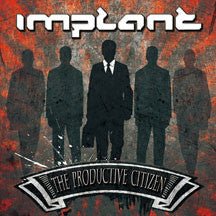 Implant - The Productive Citizen (CD)