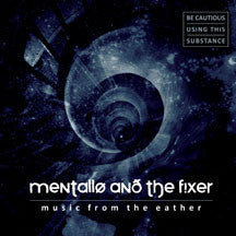 Mentallo & The Fixer - Music From The Eather (CD)