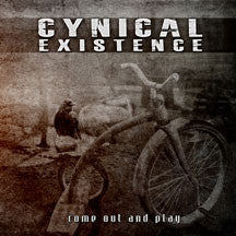 Cynical Existence - Come Out And Play (CD)