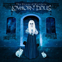Lovelorn Dolls - The House Of Wonders (CD)