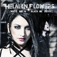 Helalyn Flowers - White Me In/black Me Out (CD)