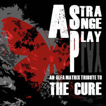 Strange Play: An Alfa Matrix Tribute To The Cure (CD)