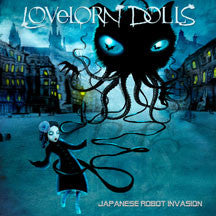 Lovelorn Dolls - Japanese Robot Invasion (CD)
